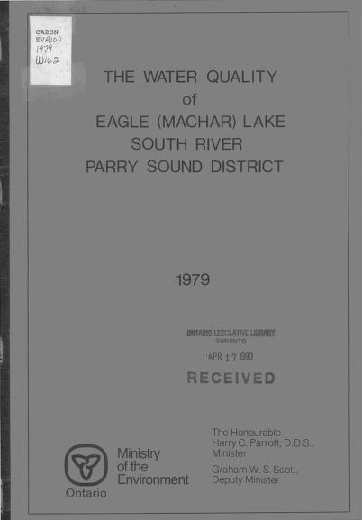 Ontario Ministry of the Environment. Northeastern Region. Technical Support Section.|Ontario Ministry of the Environment. Laboratory Services Branch. Microbiology Section. - The water quality of Eagle (Machar) Lake, South River, Parry Sound District