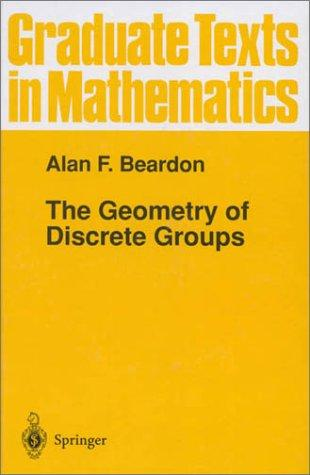 The geometry of discrete groups by Alan F. Beardon