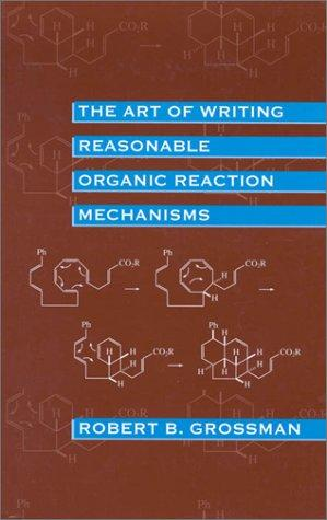 Download The art of writing reasonable organic reaction mechanisms
