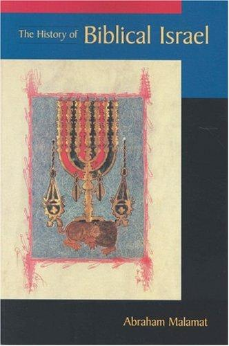 History of Biblical Israel