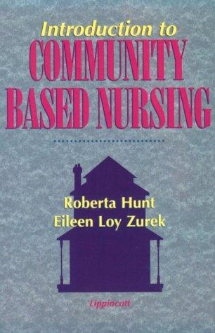 Download Introduction to community based nursing