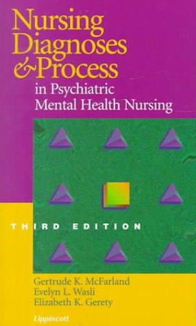 Nursing diagnoses and process in psychiatric mental health nursing