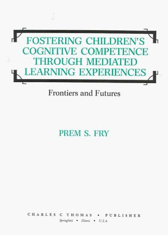 Fostering children's cognitive competence through mediated learning experiences