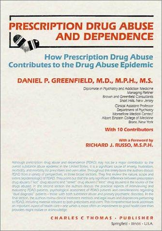 Prescription drug abuse and dependence