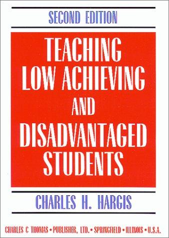 Teaching low achieving and disadvantaged students