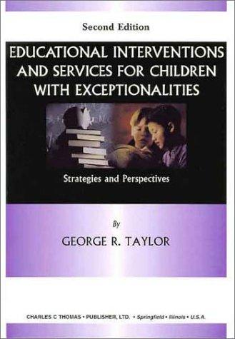 Educational interventions and services for children with exceptionalities