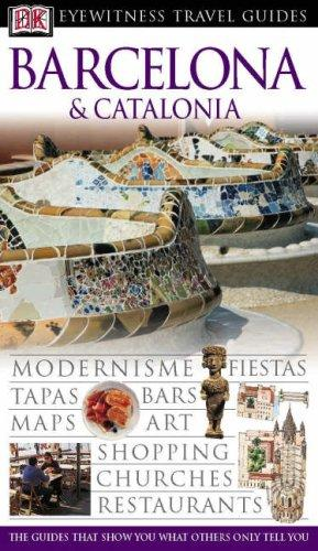 Barcelona and Catalonia (Eyewitness Travel Guides)