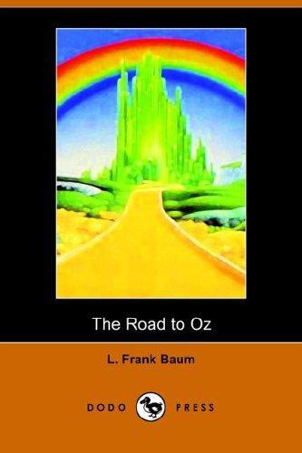 The Road to Oz (Dodo Press)