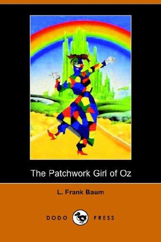 Download The Patchwork Girl of Oz (Dodo Press)