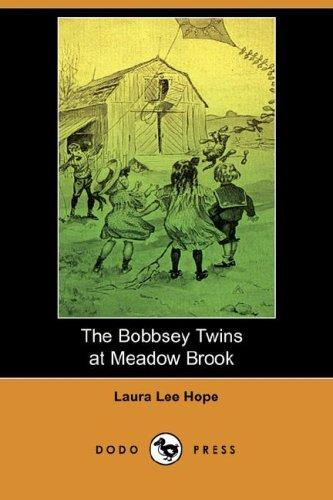 Download The Bobbsey Twins at Meadow Brook (Dodo Press)