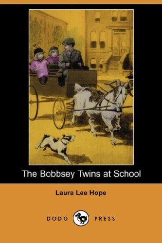 The Bobbsey Twins at School (Dodo Press)