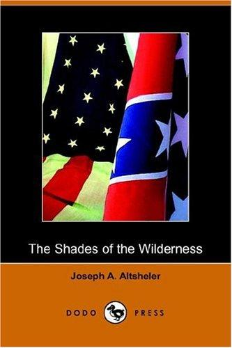 Download The Shades of the Wilderness