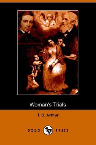 Woman's Trials (Dodo Press)