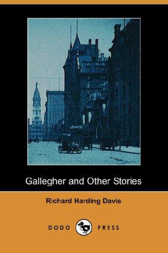 Download Gallegher and Other Stories (Dodo Press)