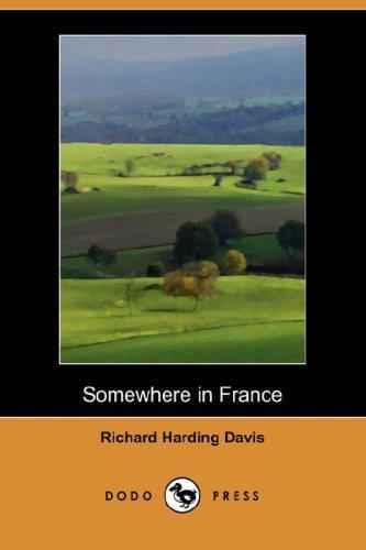 Download Somewhere in France (Dodo Press)