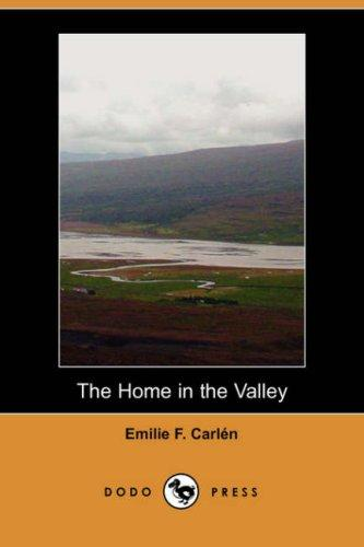 The Home in the Valley (Dodo Press)