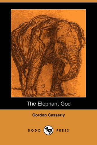 The Elephant God (Dodo Press)