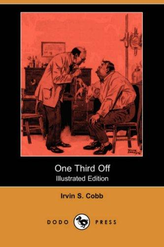 One Third Off (Illustrated Edition) (Dodo Press)