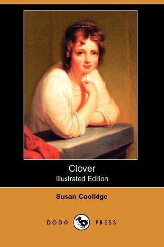 Clover (Illustrated Edition) (Dodo Press)