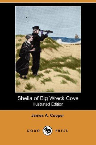 Download Sheila of Big Wreck Cove (Illustrated Edition) (Dodo Press)