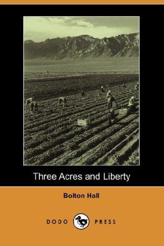 Download Three Acres and Liberty (Dodo Press)
