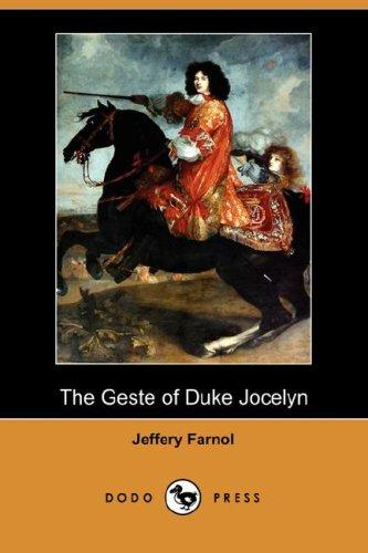 Download The Geste of Duke Jocelyn (Dodo Press)