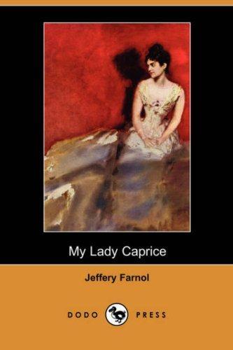 My Lady Caprice (Dodo Press)