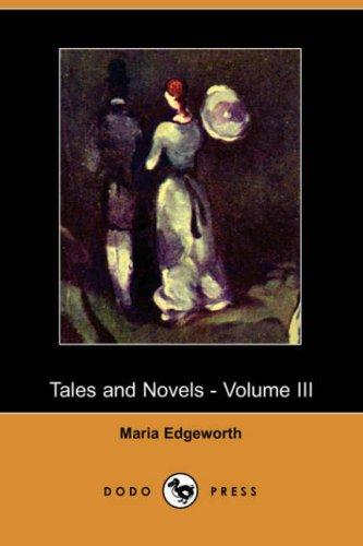 Download Tales and Novels – Volume III (Dodo Press)