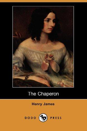 Download The Chaperon (Dodo Press)