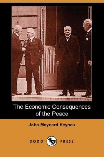 Download The Economic Consequences of the Peace (Dodo Press)