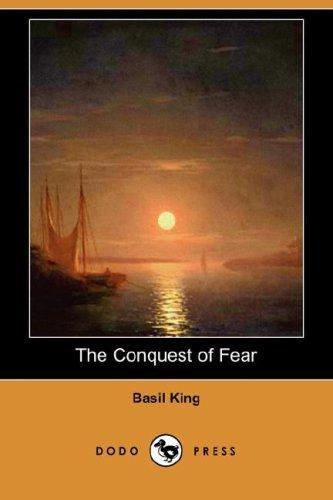 Download The Conquest of Fear (Dodo Press)