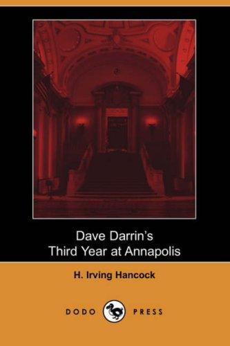 Dave Darrin's Third Year at Annapolis