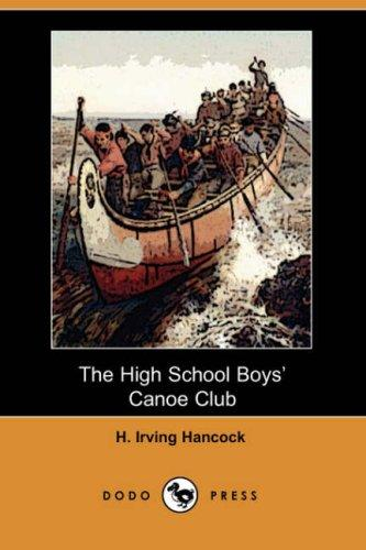 The High School Boys' Canoe Club