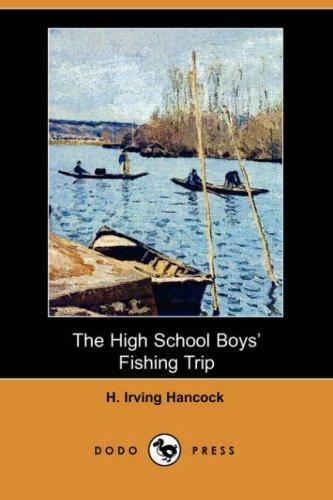 Download The High School Boys' Fishing Trip