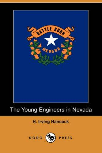 Download The Young Engineers in Nevada (Dodo Press)