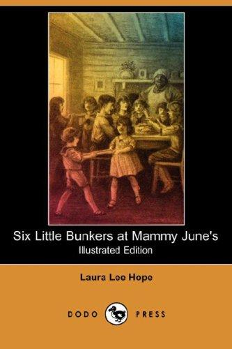 Download Six Little Bunkers at Mammy June's (Illustrated Edition) (Dodo Press)