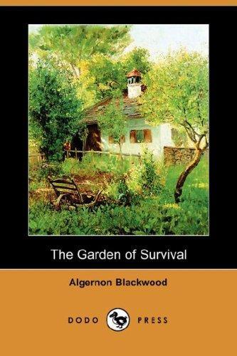 The Garden of Survival (Dodo Press)