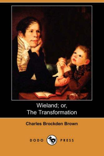 Download Wieland; or, The Transformation (Dodo Press)