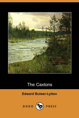 The Caxtons (Dodo Press)