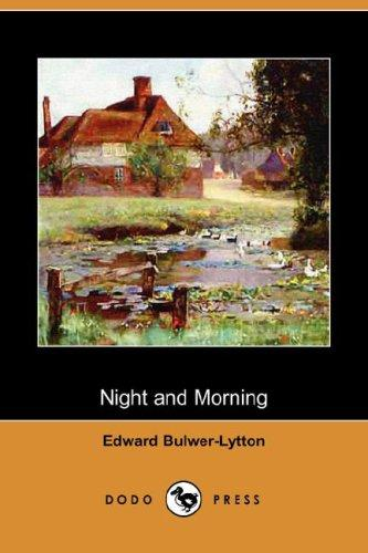 Download Night and Morning (Dodo Press)