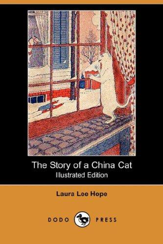 Download The Story of a China Cat (Illustrated Edition) (Dodo Press)