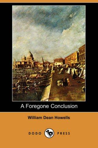 A Foregone Conclusion (Dodo Press)