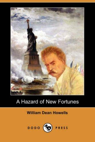 Download A Hazard of New Fortunes (Dodo Press)