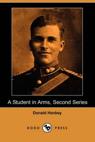 Download A Student in Arms, Second Series (Dodo Press)