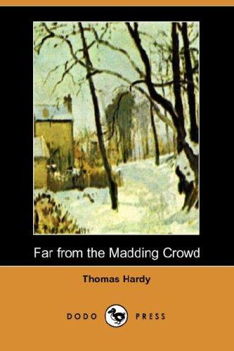 Download Far from the Madding Crowd (Dodo Press)
