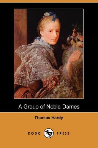 Download A Group of Noble Dames (Dodo Press)