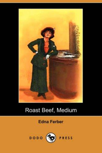 Roast Beef, Medium (Dodo Press)