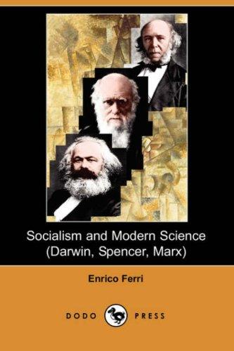 Download Socialism and Modern Science (Darwin, Spencer, Marx) (Dodo Press)