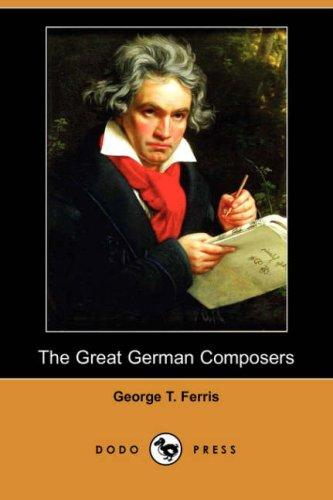 Download The Great German Composers (Dodo Press)