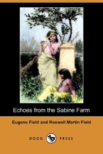 Echoes from the Sabine Farm (Dodo Press)